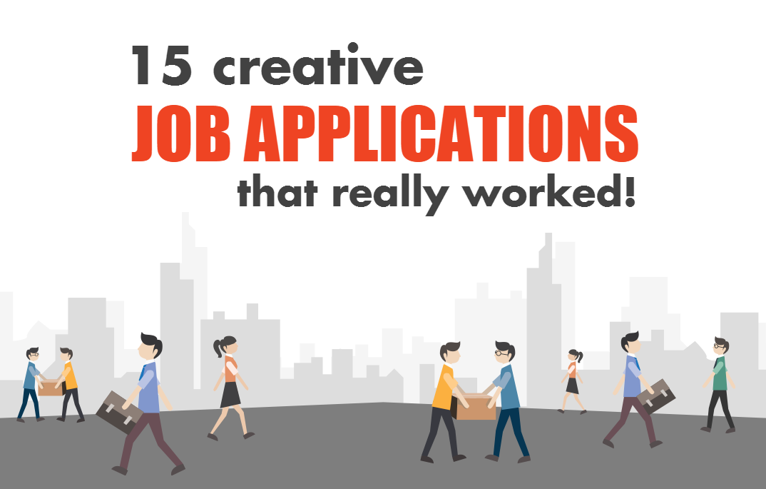 15 Creative Job Applications That Really Worked